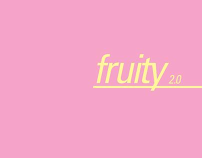 Fruity 2.0 | Digital Publication