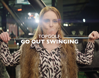 TOPGOLF: GO OUT SWINGING