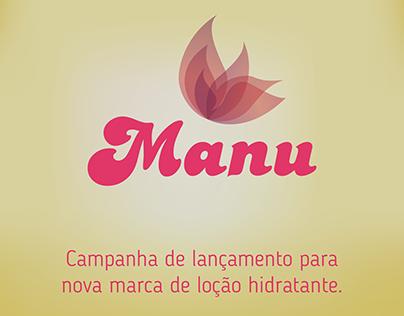 Campanha Fictícia | Lançamento do hidratante Manu®