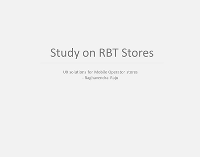 Study on RBT Stores