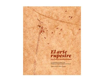 Catálogo «El arte rupestre en el arco mediterráneo»