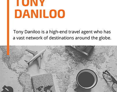 Tony Daniloo - A High-End Travel Agent