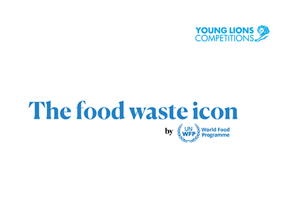 The Food Waste Icon - Young Lions 2020