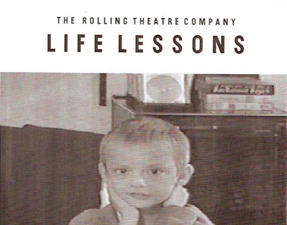 The Rolling Theatre Company - Life Lessons