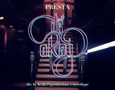 Presta - It's Okay