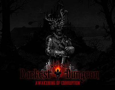 DESIGN / Darkest Dungeon, Awakening of Corruption