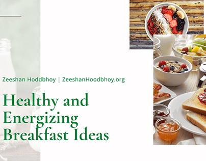 Healthy and Energizing Breakfast Ideas