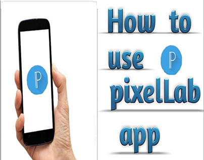How to Use Pixellab App
