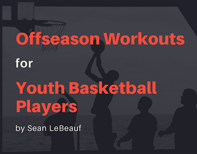 Offseason Workouts for Youth Basketball Players