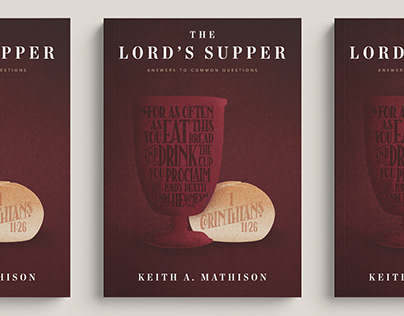 The Lord Supper by Keith Mathison