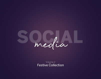 Social Media | Festive Collection