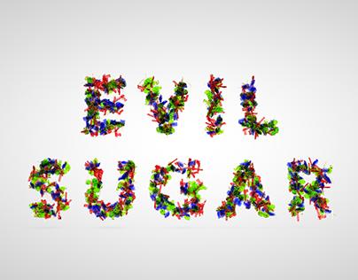Evil Sugar Candy