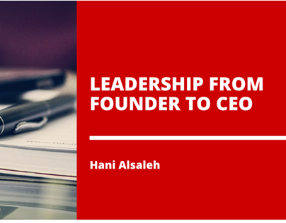 Leadership From Founder TO CEO