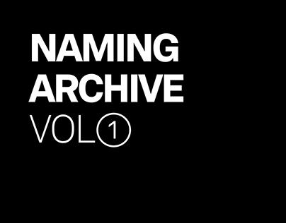 Naming Archive Vol.1