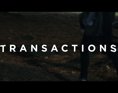 TRANSACTIONS: Fashion Film