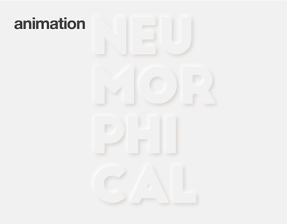 Neumorphical animation