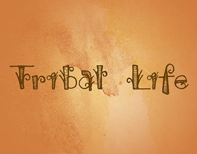 Tribal Life Font
