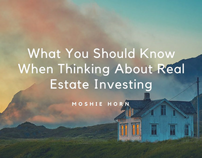 What You Should Know About Real Estate Investing