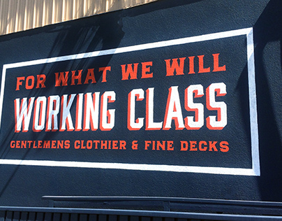 Working Class - Mural & Lettering