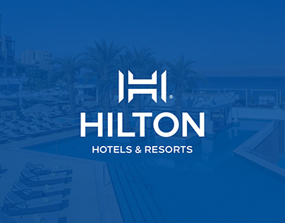 Hilton Hotels & Resorts Rebranding