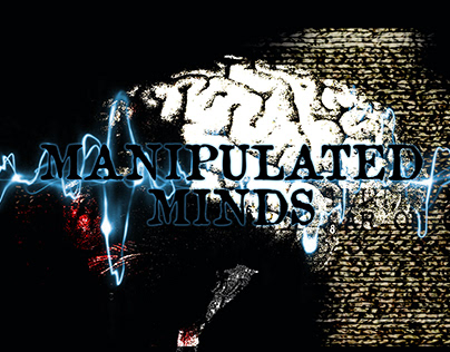 Manipulated Minds