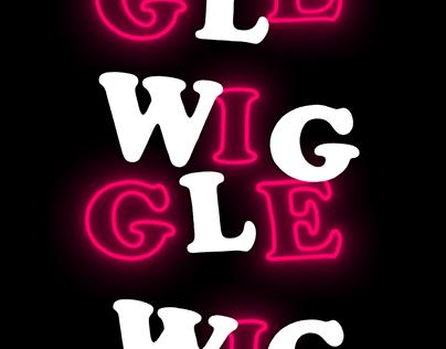 W I G G L E