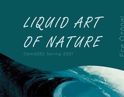 Liquid Art of Nature