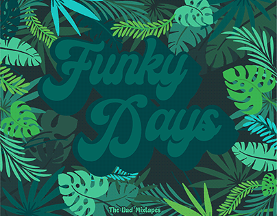 Funky Days: The Dad Mixtapes