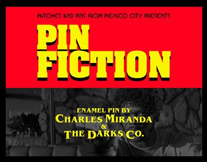 PIN FICTION