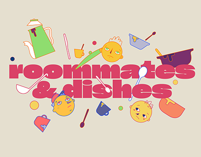 Roommates & Dishes