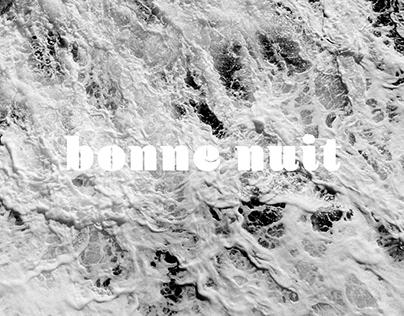 bonne nuit - an Experimental Photo Journal