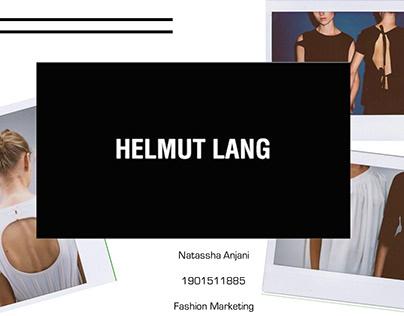 Fashion Marketing Class Project : HELMUT LANG