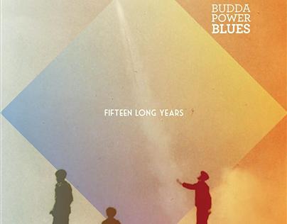 Budda Power Blues - Fifteen Long Years