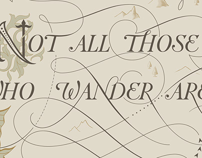 Not All Those Who Wander are Lost - Tolkien's Quote