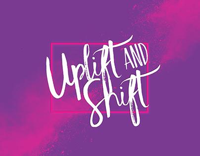 Uplift and Shift