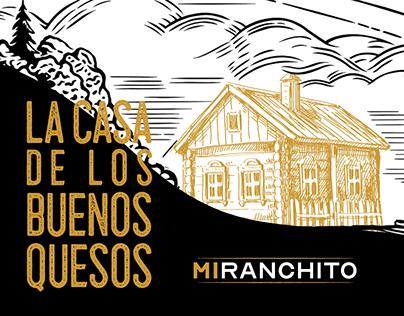 Mi Ranchito - La casa de los buenos quesos