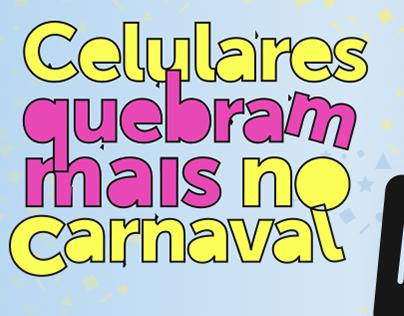 2016 - Celulares quebram mais no carnaval