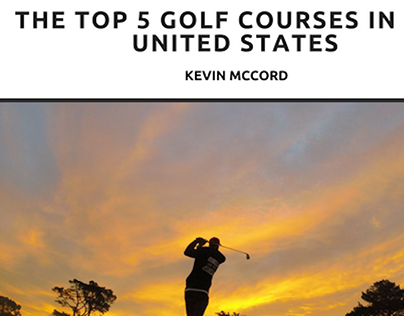 Kevin McCord, NYC, on the Top 5 Golf Courses in the US