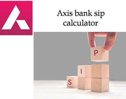 axis bank sip calculator
