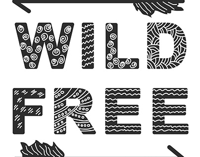 """Hand lettering """"Wild and free"""""""