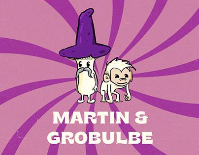 Martin & Grobulbe | Character Design