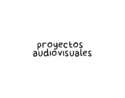 Producción y Post-producción de material audiovisual.
