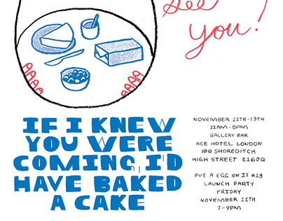 If I Knew You Were Coming, I'd Have Baked A Cake