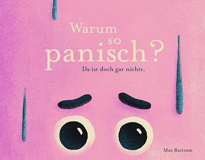 Why so panicky? / Warum so panisch? – Illustrated Book