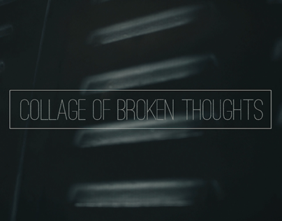 Collage Of Broken Thoughts