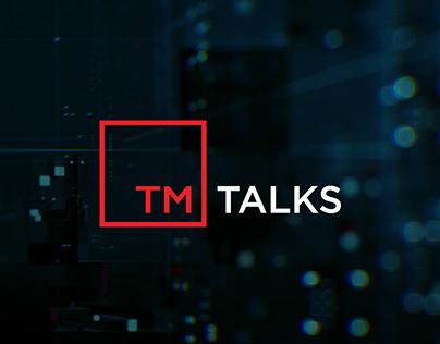 TM Talks