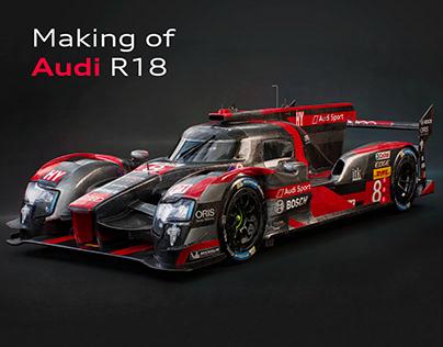 Making of Audi R18