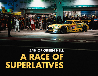 A RACE OF SUPERLATIVES. 24H OF GREEN HELL