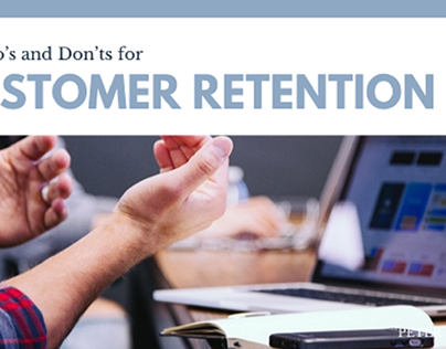 The Do's and Don'ts of Customer Retention