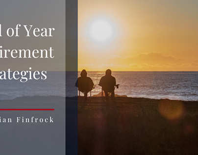 End of Year Retirement Strategies
